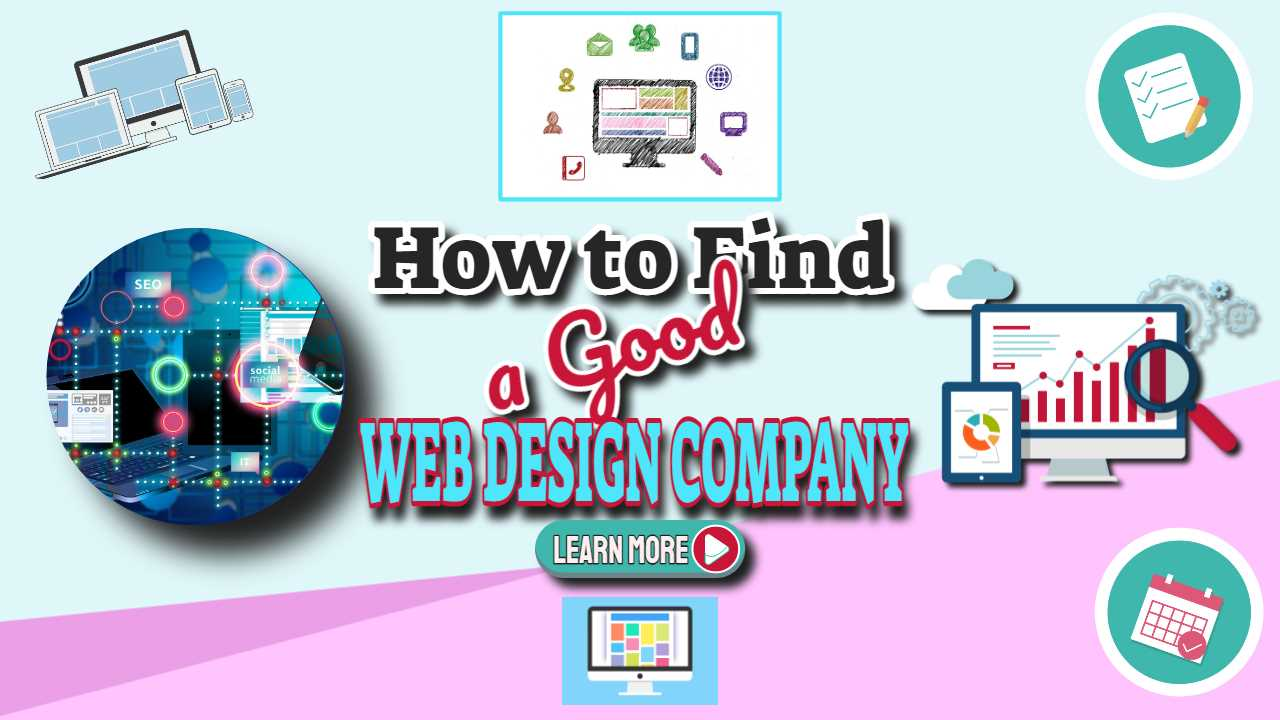 """Featured image text: """"How to find a good web design company""""."""