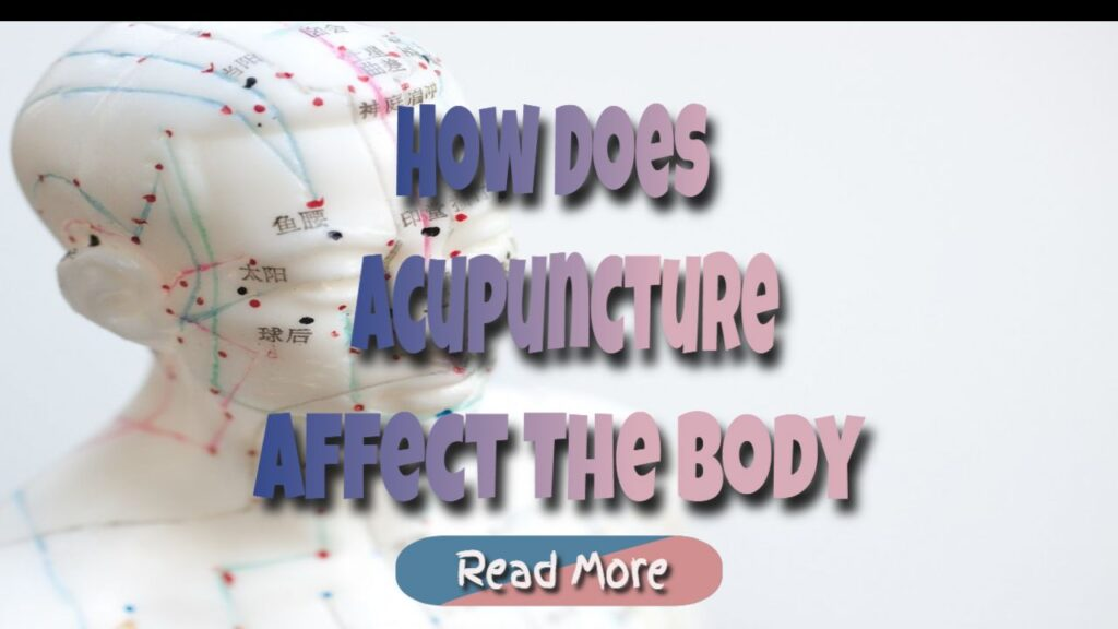 acupunture affects on the body